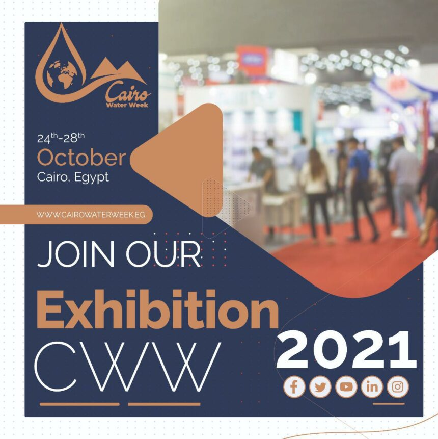 An invitation to companies working in the field of water to participate by displaying their activities through the cww2021 exhibition
